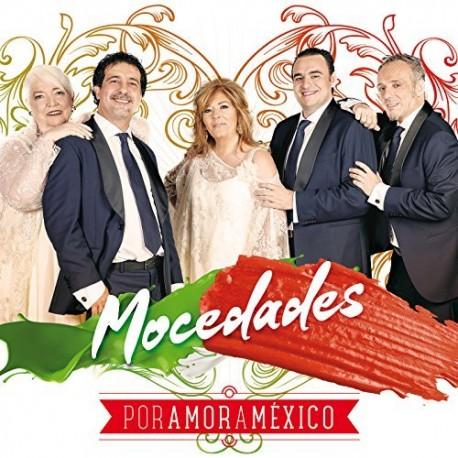 """Mocedades """" Por amor a México """""""