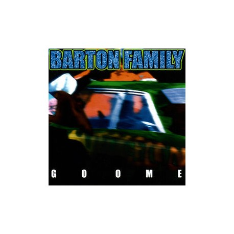 """Barton Family """" Goome """""""