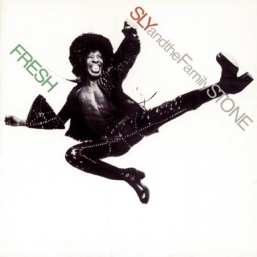"Sly and the family stone "" Fresh """