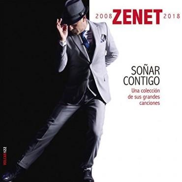 """Zenet """" Soñar contigo: Una colección de sus grandes canciones """""""