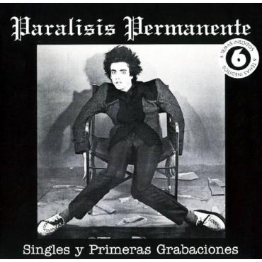"""Paralisis permanente """" Singles y primeras grabaciones """""""