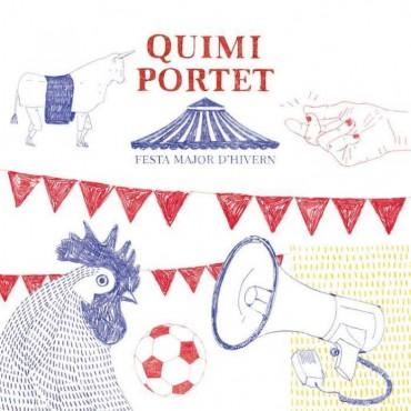 "Quimi Portet "" Festa major d'hivern """