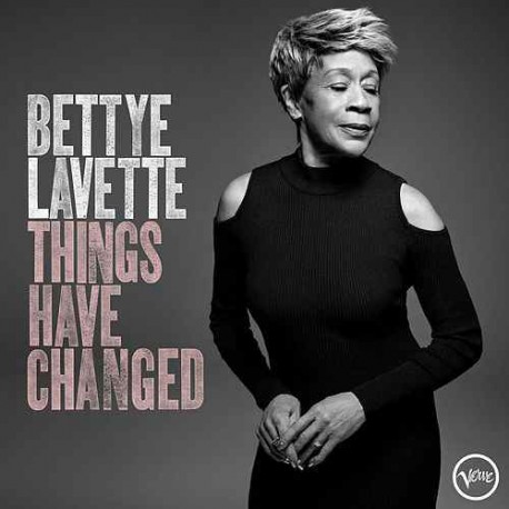 """Bettye Lavette """" Things have changed """""""