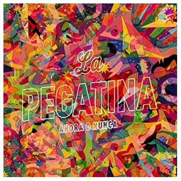 """La Pegatina """" Ahora o nunca """""""