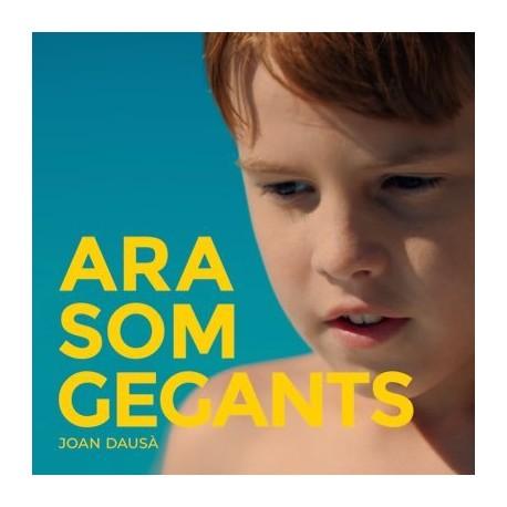 "Joan Dausà "" Ara som gegants """