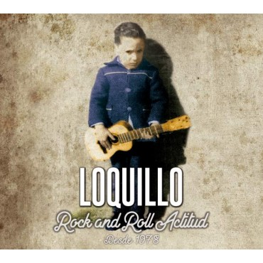 """Loquillo """" Rock and Roll actitud (1978-2008) """""""