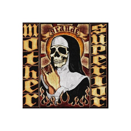 "Mother Superior "" Grande """