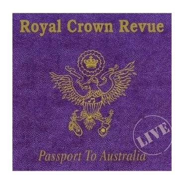"Royal Crown Revue "" Passport to Australia """