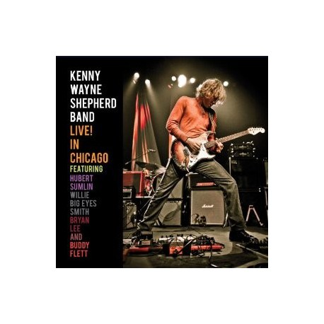 "Kenny Wayne Shepherd Band "" Live! In Chicago """