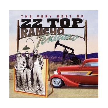 "ZZ Top "" Rancho Texicano-The Very Best of ZZ Top """