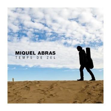 """Miquel Abras """" Temps de Zel """""""