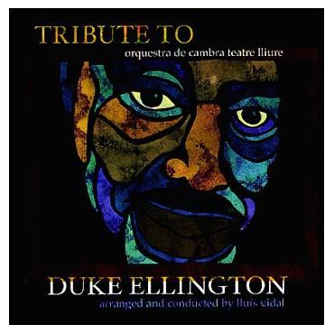 "Orquestra de cambra teatre lliure "" Tribute to Duke Ellington """