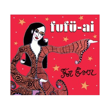 "Fufü-ai "" For Ever """