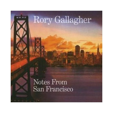 "Rory Gallagher "" Notes from San Francisco """