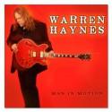 "Warren Haynes "" Man in Motion """