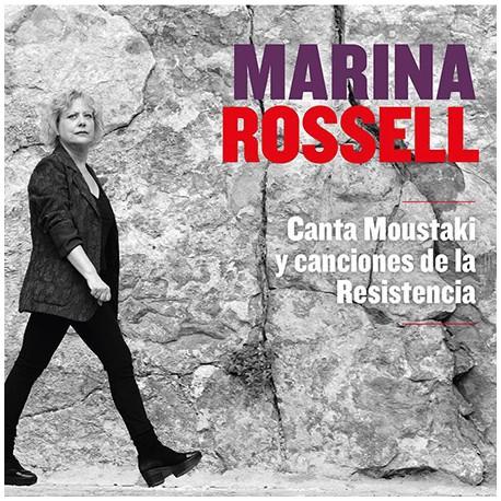 """Marina Rossell """" Canta Moustaki y canciones de la resistencia """""""
