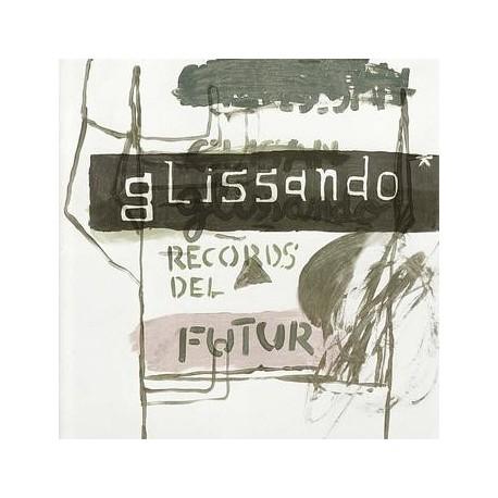 """Glissando """" Records del futur """""""