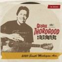 """George Thorogood and the Destroyers """" 2120 South Michigan Ave. """""""