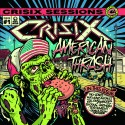 "Crisix "" Sessions 1 : American thrash """