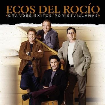 """Ecos del Rocío """" Grandes éxitos por sevillanas """""""