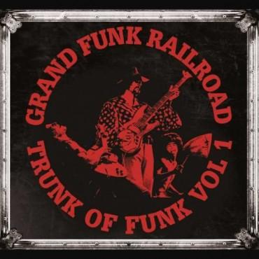 "Grand Funk Railroad "" Trunk of funk vol.1 """