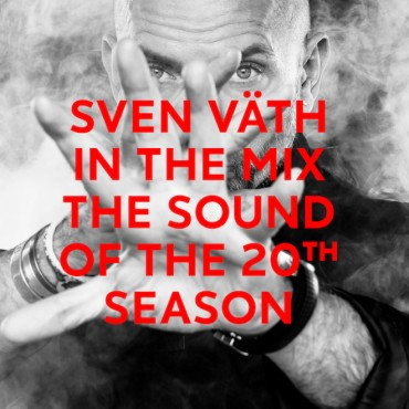 "Sven Vath "" In the mix-The sound of the 20th season """