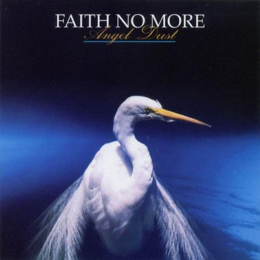 "Faith no more "" Angel dust """