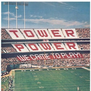 """Tower of power """" We came to play """""""