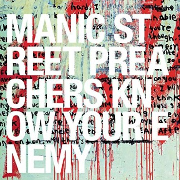 "Manic Street Preachers "" Know your enemy """