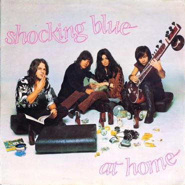 "Shocking Blue "" At home """