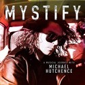 "INXS "" Mystify-A musical journey with Michael Hutchence """