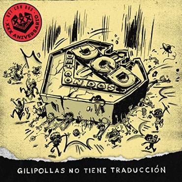"""Def Con Dos """" Gilipollas no tiene traducción """""""