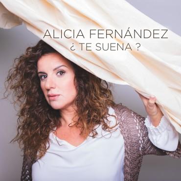 """Alicia Fernández """" ¿Te suena? """""""