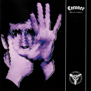"Coroner "" Mental vortex """