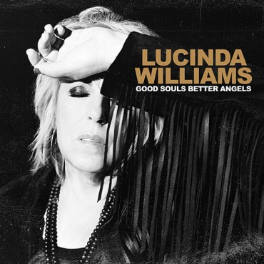 "Lucinda Williams "" Good souls better angels """