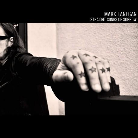 "Mark Lanegan "" Straight songs of sorrow """