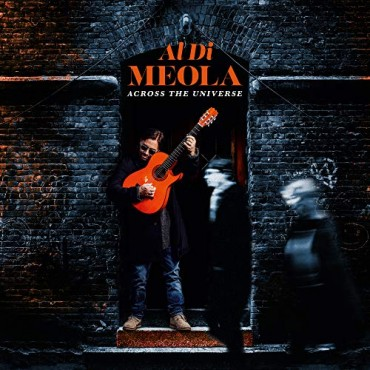 "Al Di Meola "" Across the universe """