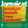 "Jamaicat "" Jamaican sounds from Catalonia "" V/A"