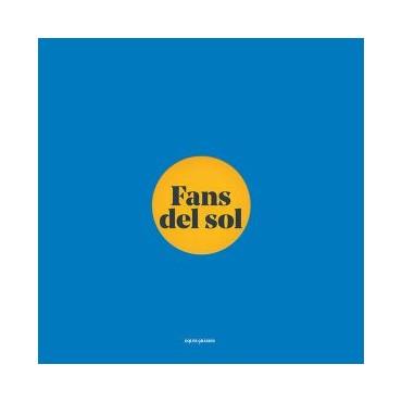 """Oques grasses """" Fans del sol """""""