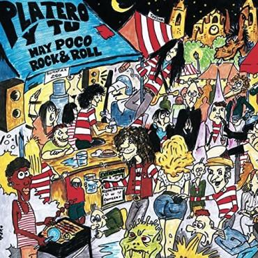 """Platero y tú """" Hay poco rock & roll """""""