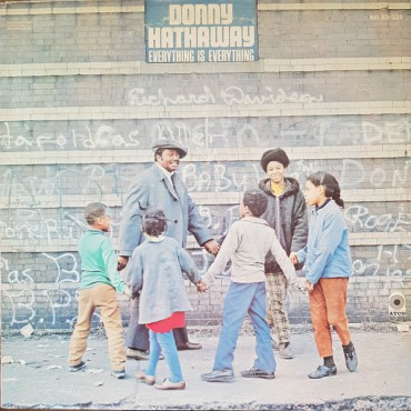 "Donny Hathaway "" Everything is everything """
