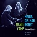 """Maria del Mar Bonet & Manel Camp """" Blaus de l'ànima """""""