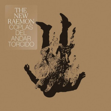 "The New Raemon "" Coplas del andar torcido """