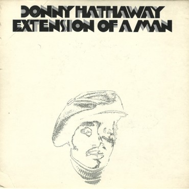 "Donny Hathaway "" Extension of a man """