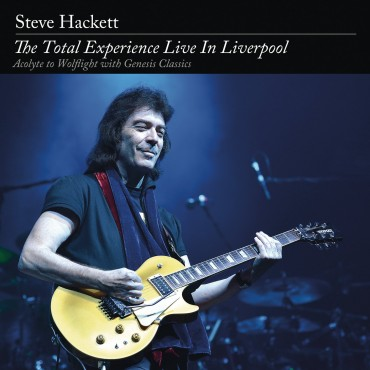 "Steve Hackett "" The total experience-Live in Liverpool """