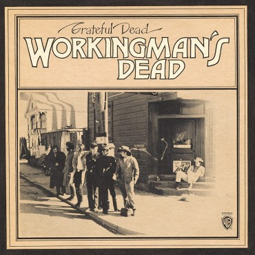 "Grateful Dead "" Workingman's dead """