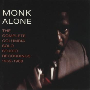 "Thelonious Monk "" Monk alone: Complete Columbia solo studio recordings 1962-1968 """