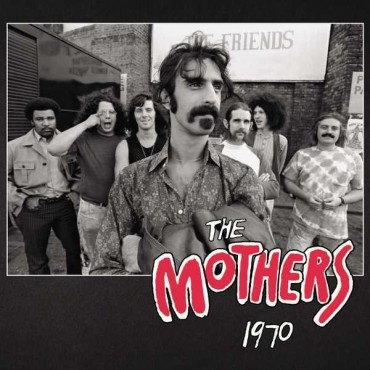 """Frank Zappa """" The Mothers 1970 """""""