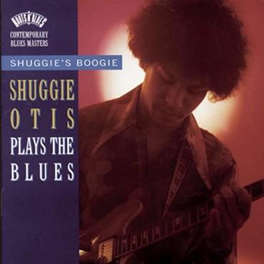 "Shuggie Otis "" Shuggie's boogie: Otis plays the blues """