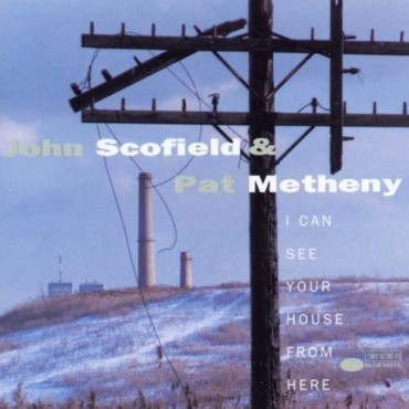 """John Scofield & Pat Metheny """" I can see your house from here """""""